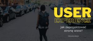 Read more about the article User experience – jak zaprojektować stronę www?
